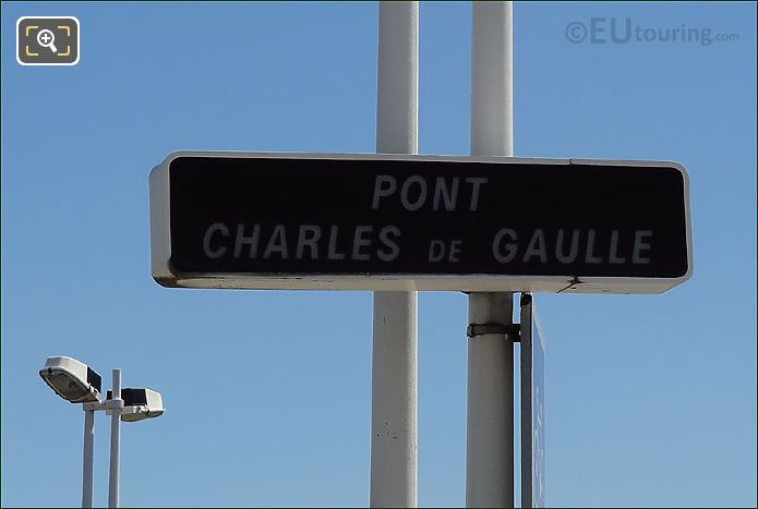 Pont Charles De Gaulle Sign Post