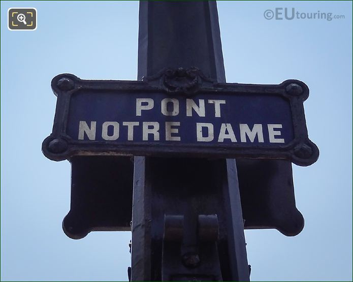 Pont Notre-Dame Sign Post